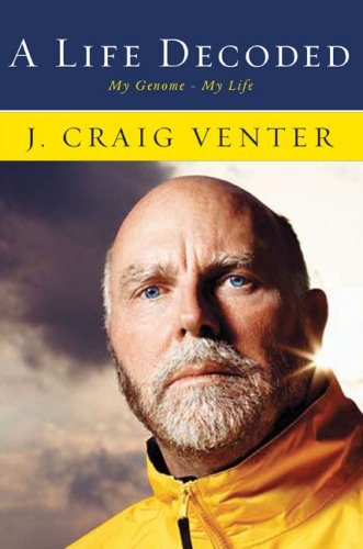 A Life Decoded, by Venter, J