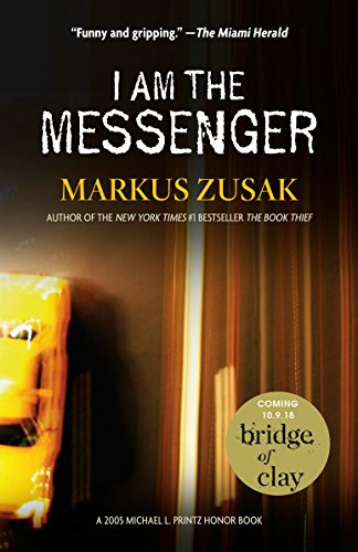 I Am the Messenger - Markus Zusak