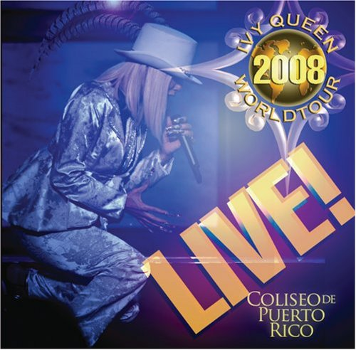Ivy Queen 2008 World Tour Live!