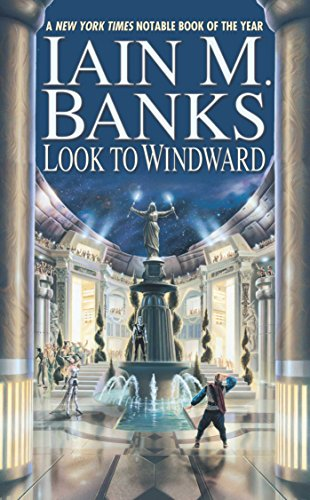 Look to Windward (Culture, #7) by Iain M. Banks