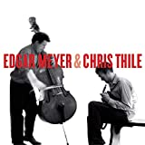 Edgar Meyer & Chris Thile (2008)