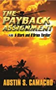 The Payback Assignment by Austin S. Camacho
