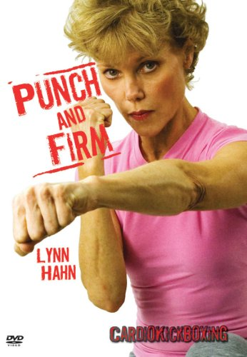 Punch and Firm: Cardio Kickboxing with Lynn Hahn