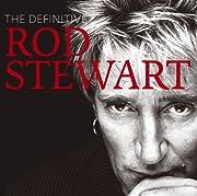 The Definitive Rod Stewart 2CD Set Disk 2…