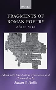 Fragments of Roman Poetry c.60 BC-AD 20 af…