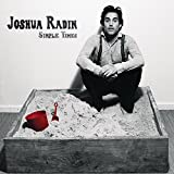 Simple Times (2008) (Album) by Joshua Radin