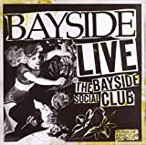 Live at the Bayside Social Club