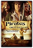 Pirates of the Great Salt Lake (2006) (Movie)