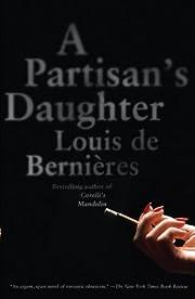 A Partisan's Daughter por Louis De…