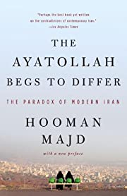 The Ayatollah Begs to Differ: The Paradox of…