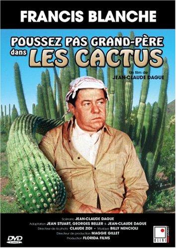 Poussez pas grand-père dans les cactus