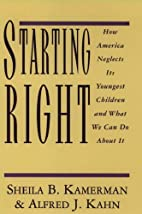 Starting Right: How America Neglects Its…