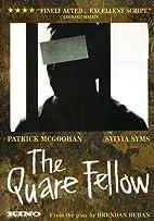 The Quare Fellow (1962 Film) by Arthur…