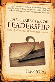 The Character of Leadership: Nine Qualities…