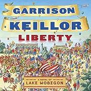 Liberty por Garrison Keillor
