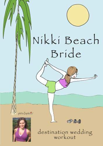 NikkiBeachBride Destination Wedding Workout