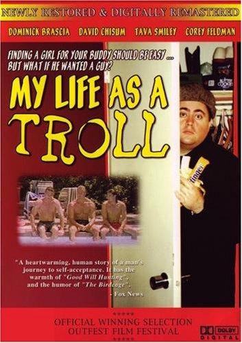 My Life as a Troll