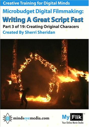 Writing A Great Script Fast: Part 3 Creating Original Characters