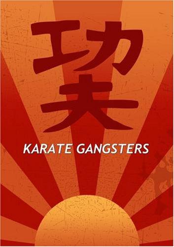 Karate Gangsters