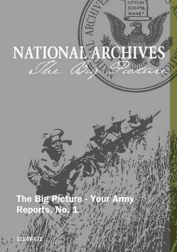 The Big Picture - Your Army Reports, No. 1