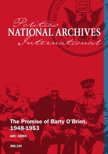 The Promise of Barty O'Brien, 1948-1953