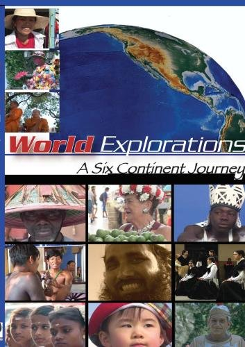 World Explorations A Six Continent Journey