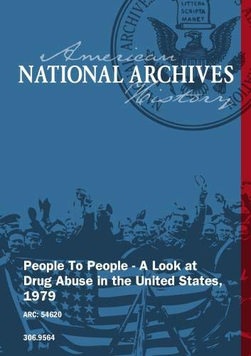 People To People - A Look at Drug Abuse in the United States, 1979