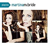 Playlist: the Very Best of Martina McBride