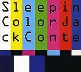 Sleep in Color (2008) (Album) by Jack Conte