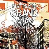 Grand (2009) (Album) by Matt and Kim