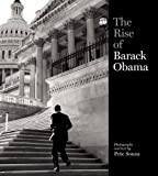 The Rise of Barack Obama (Book) written by Pete Souza