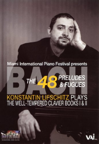 Konstantin Lifschitz Plays Bach: The Well-Tempered Clavier Books I & II