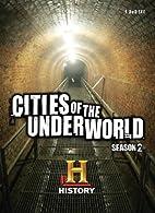 Cities of the Underworld: Season 2 by…
