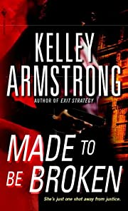Made to Be Broken (Nadia Stafford Book 2)…