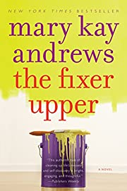 The Fixer Upper: A Novel af Mary Kay Andrews