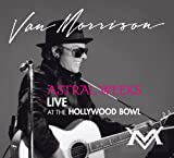 Astral Weeks: Live At The Hollywood Bowl (2009)