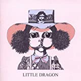 Little Dragon (2007)