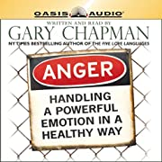 Anger: Handling a Powerful Emotion in a…