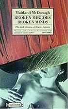 Stock Photo Broken Mirrors / Broken Minds:…