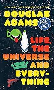 Life, the Universe and Everything…