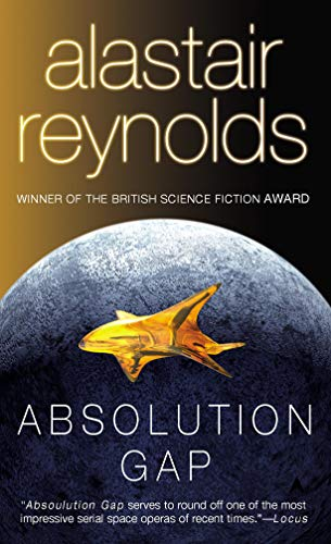 Absolution Gap (Revelation Space, #3) by Alastair Reynolds