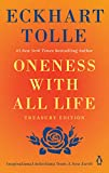Oneness with All Life: Inspirational Selections from A New Earth by Eckhart Tolle
