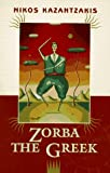 Zorba the Greek (1946) (Book) written by Nikos Kazantzakis