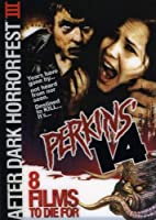 Perkins' 14 (After Dark Horrorfest III)…