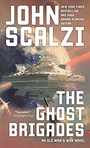 The Ghost Brigades (Old Man's War, #2) by John Scalzi