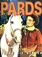 Pards (Western Mini Series) by Texas Bix…