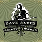 Dave Alvin And The Guilty Women (2009)
