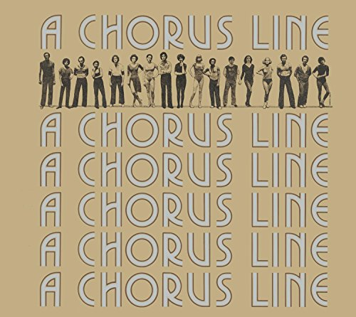 A Chorus Line composed by Marvin Hamlisch; written by Edward Kleban, James Kirkwood, Jr., and Nicholas Dante