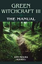The Manual (Green Witchcraft, Book 3) by Ann…