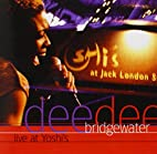 Live at Yoshi's by Dee Dee Bridgewater